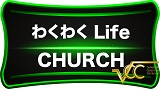 Waku Waku Life Church